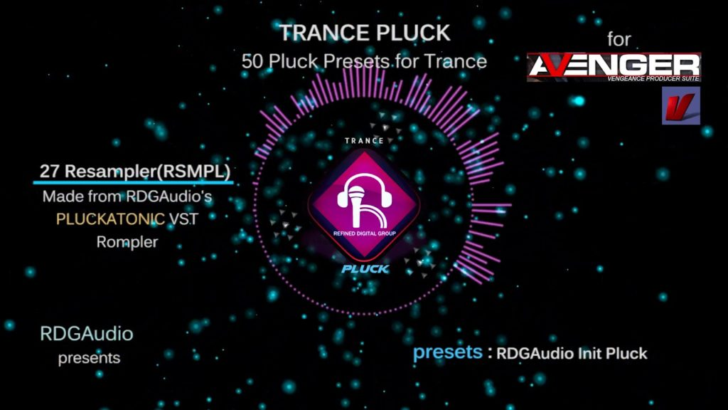 Trance Pluck Vengeance Producer Suite VPS Avenger RDGAudio