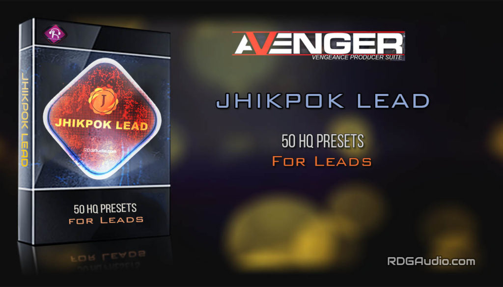 JhikPok Lead RDGAudio VPS Avenger Expansion